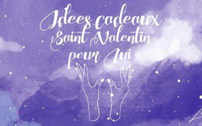 Idées cadeaux Saint Valentin Homme