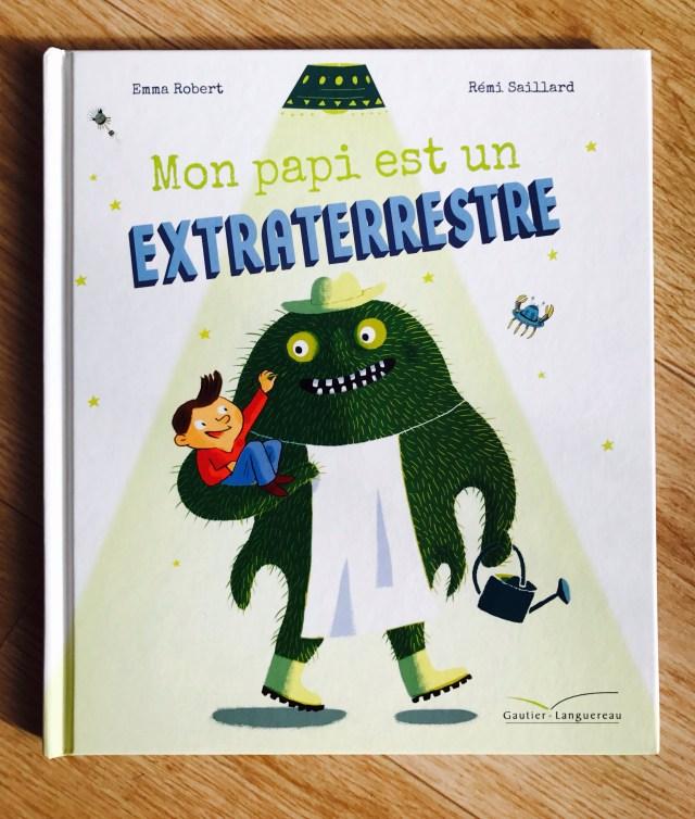 Livre Mon Papi est un extraterrestre