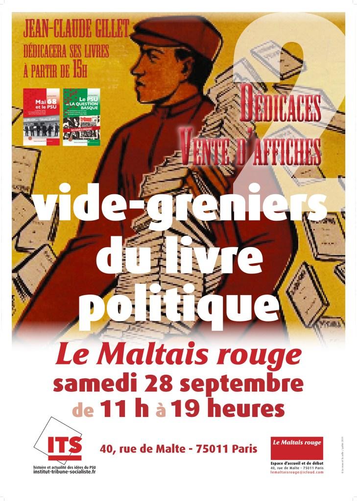 VIDE-GRENIER DU LIVRE POLITIQUE, DÉDICACES ET VENTE D'AFFICHES LE 28 SEPTEMBRE DE 11H À 19H AU MALTAIS ROUGE.