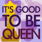 It's good to be Queen – LeMasney Consulting