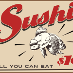 All you can eat sushi retro diner sign – John LeMasney