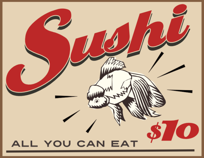 all you can eat sushi retro diner sign - John LeMasney