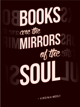 Books are the mirrors of the soul - Virginia Woolf cc-by lemasney