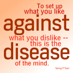 …the disease of the mind — Seng-Ts'an quote illustrated cc-by lemasney