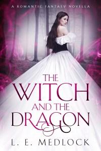 LE Medlock The Witch and the Dragon YA fantasy novella