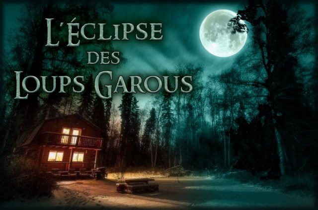 éclipse-loups-garous-break-out