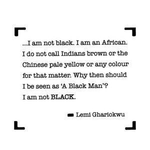 I am not black