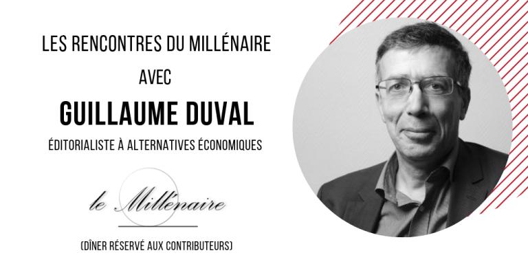 Le Millénaire rencontre Guillaume Duval