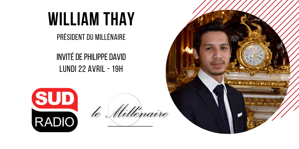 William Thay, Président du Millénaire, invité de Sud Radio le 22 avril 2019
