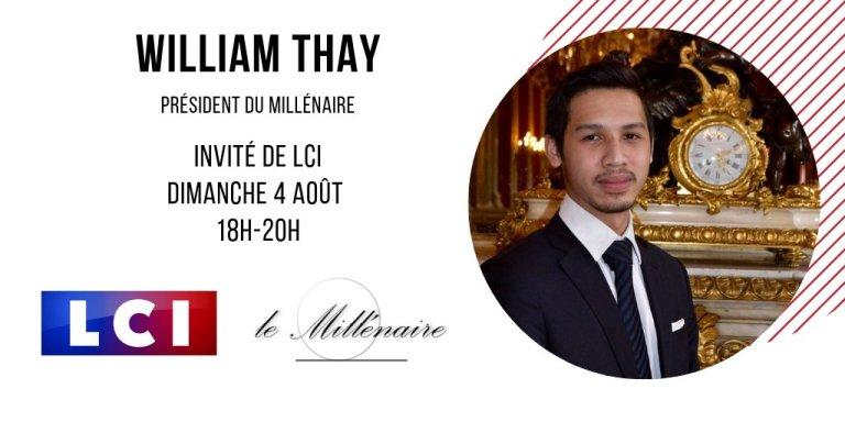 William Thay, Président du Millénaire, invité de LCI le 4 aout 2019