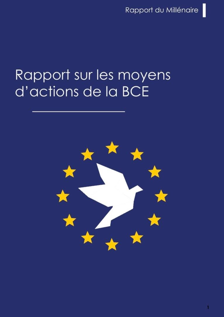 Rapport du Millénaire : Les moyens d'actions de la BCE