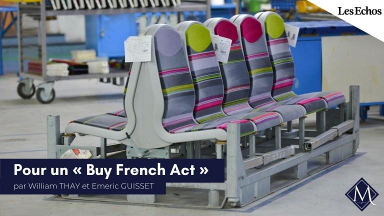 Retrouvez la tribune de William Thay et Emeric Guisset pour Les Échos : «Pour un 'Buy French Act'»