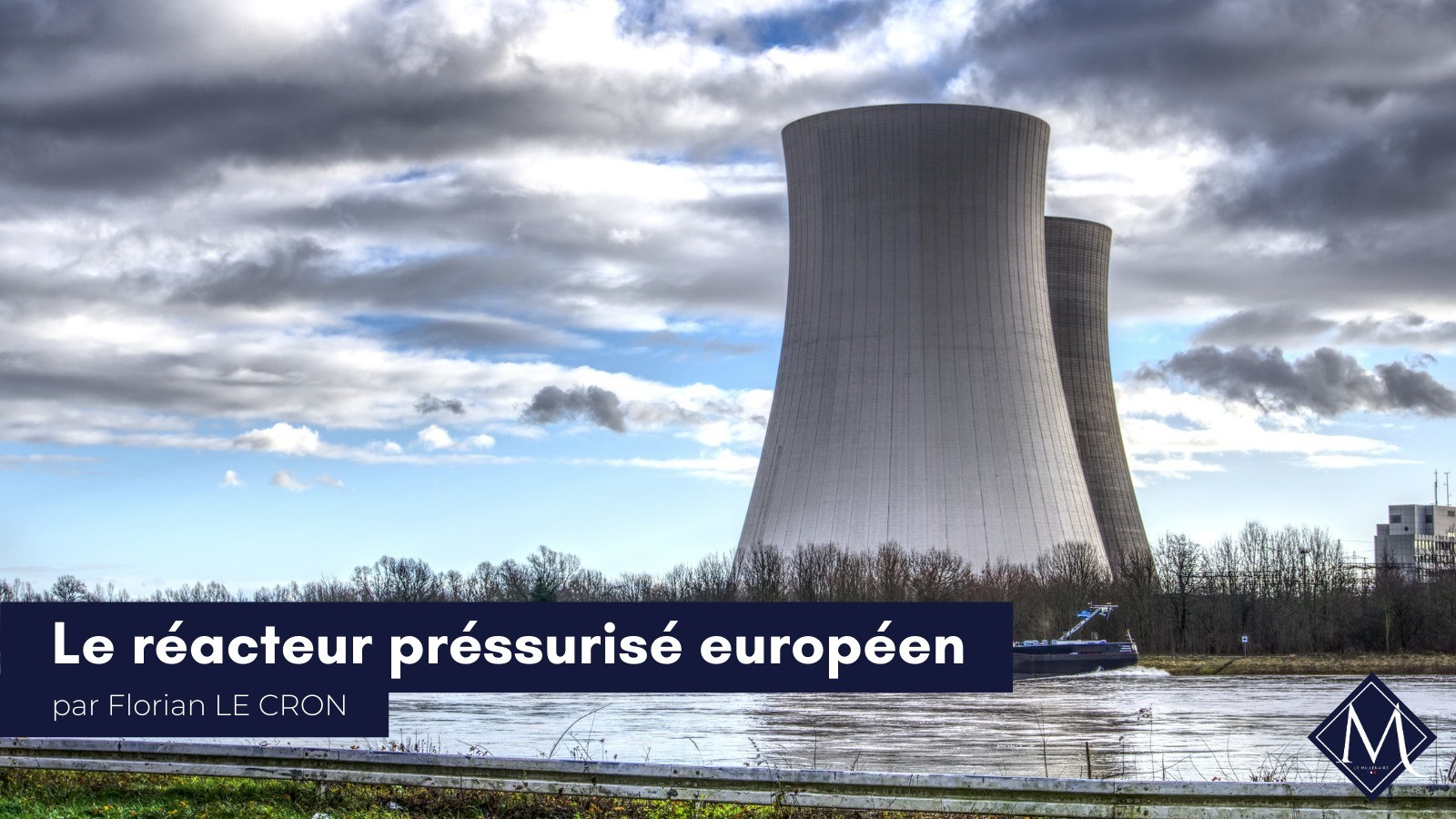 Le Réacteur Présurisé Européen