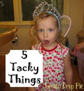 tacky things 2