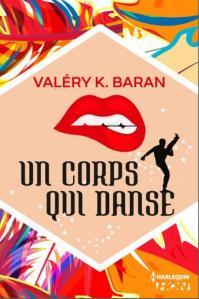 Un corps qui danse -Valéry K. Baran - Lemon laboratory