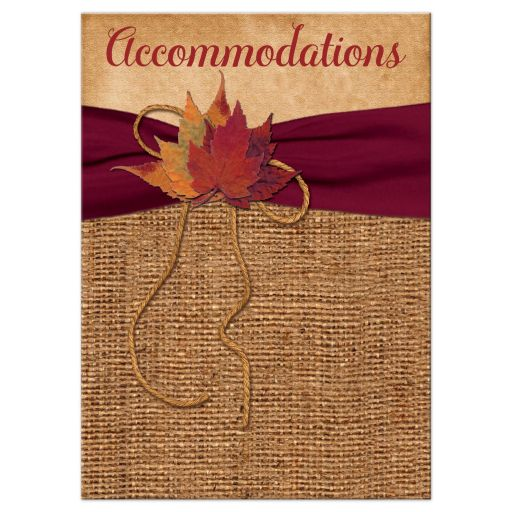 Rustic Fall Wedding Accommodations Card | Leaves on Faux Burlap and Wine Ribbon