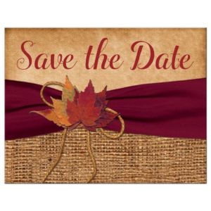 Rustic Wedding Save the Date Postcard with PRINTED Wine Ribbon and Autumn Leaves, Faux Burlap