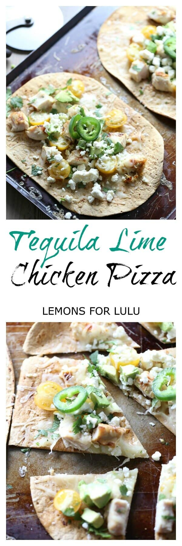 Flatbread pizza with tequila lime chicken is one easy dinner your whole family will love! lemonsforlulu.com