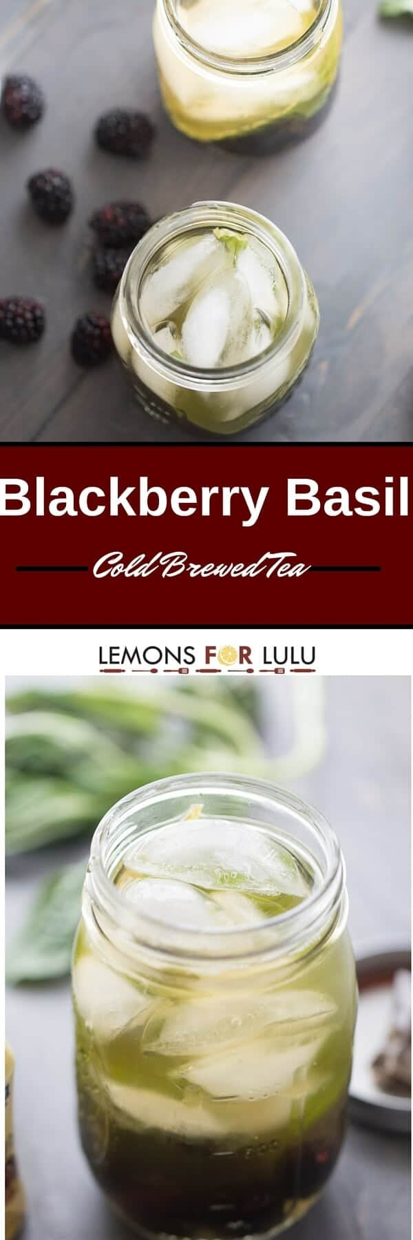 photo collage - Cold brewed Blackberry Basil Iced Tea Recipe with ice in a mason jar.