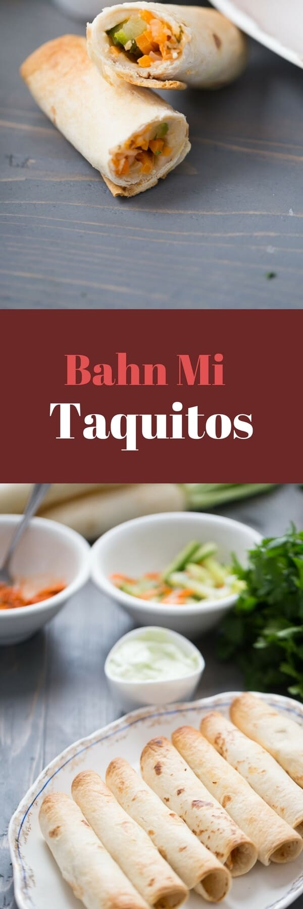East meets west in these Bahn Mi Taquitos! Salmon and fresh veggies make this recipe easy and delicious!