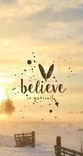 Believe In Yourself Wallpapers - Wallpaper Cave