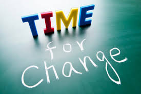 Time to change what we do not love in our lives