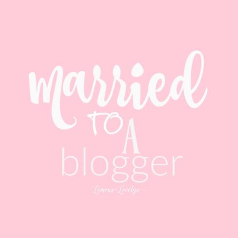 Married to a Blogger www.lemonstolovelys.com