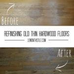 Before-After Refinishing Hardwood - lemonthistle.coms