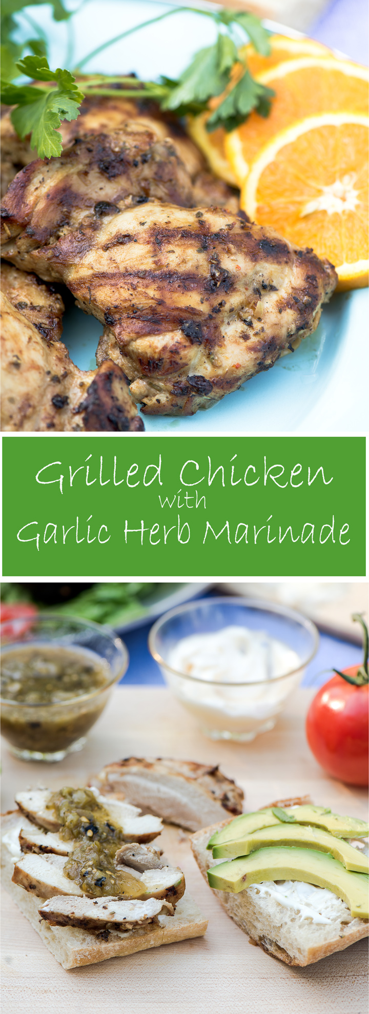 Grilled Chicken with Garlic Herb Marinade. An easy grilled chicken recipe with a simple marinade. Marinate boneless, skinless chicken thighs or chicken breasts for delicious sandwiches. Or serve for a grilled chicken dinner.