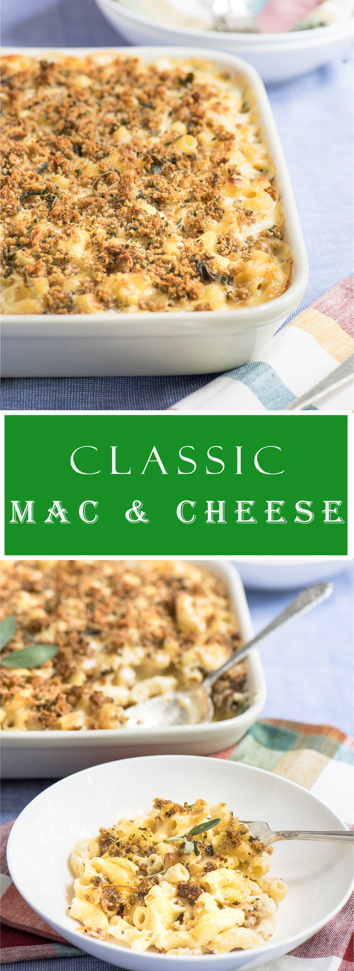 Classic Mac and Cheese recipe. A classic baked mac and cheese recipe with a creamy and cheesy herb infused sauce. Homemade seasoned breadcrumbs top the mac and cheese for a bit of crunch.