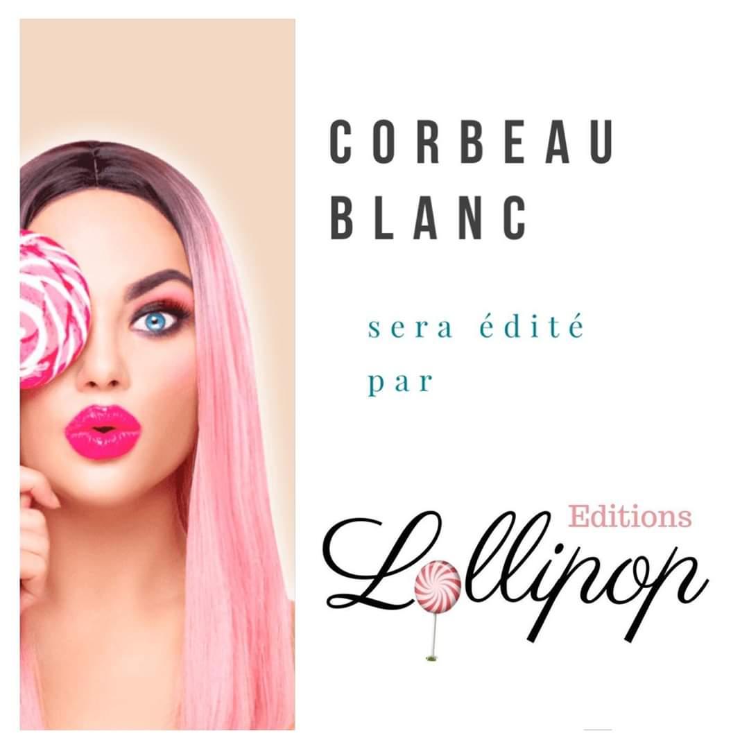 Corbeau blanc éditions lollipop