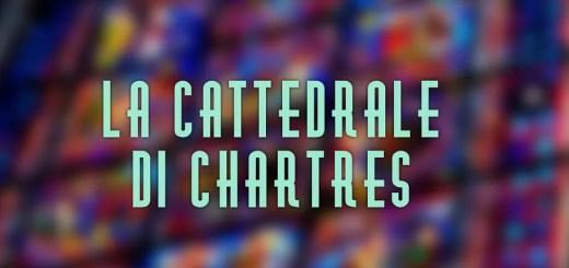 Francia La cattedrale di Chartres