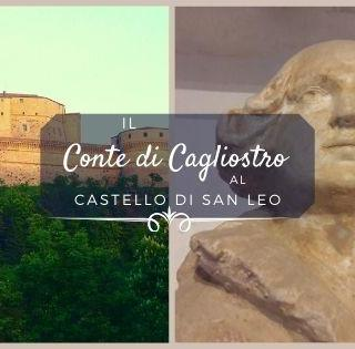 La storia del Conte di Cagliostro al Castello di San Leo