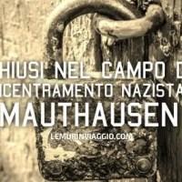Chiusi nel campo di concentramento nazista di Mauthausen