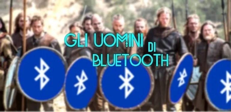 Gli Uomini di Bluetooth