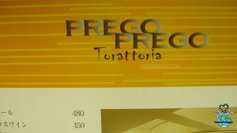 Una trattoria di Tokyo che ci chiama Prego Prego Torattoria. Ecco un esempio di italiano e inglese parlato dai giapponesi