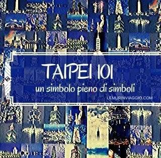 Taipei 101 il simbolo di Taiwan