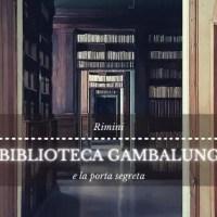 La biblioteca Gambalunga e la porta segreta