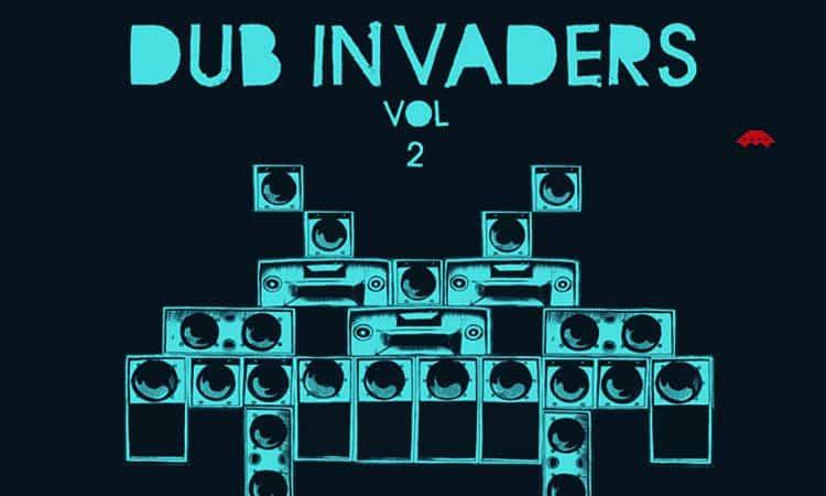 Dub Invaders Volume 2 2012