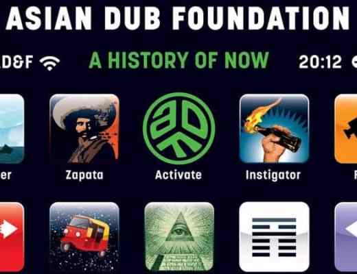 Critique Asian Dub Foundation A History of now 2011