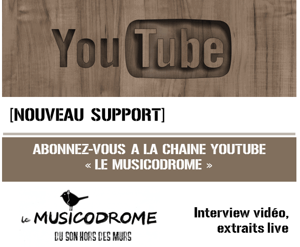 Le Musicodrome sur YouTube