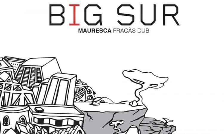 nouvel album mauresca 2018 big sur