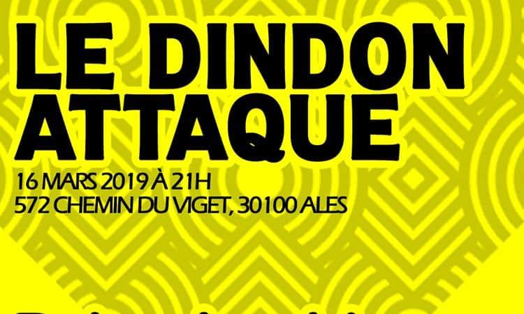 Dindon Attaque samedi 16 mars 2019 alès programmation