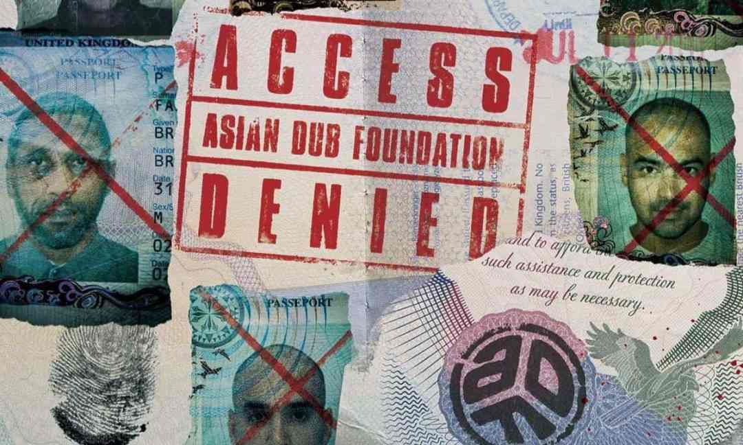 chronique asian dub foundation access denied 2020