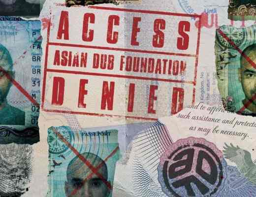 chronique asian dub foundation access denied 2020