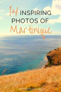 14 Inspiring Photos Of Martinique