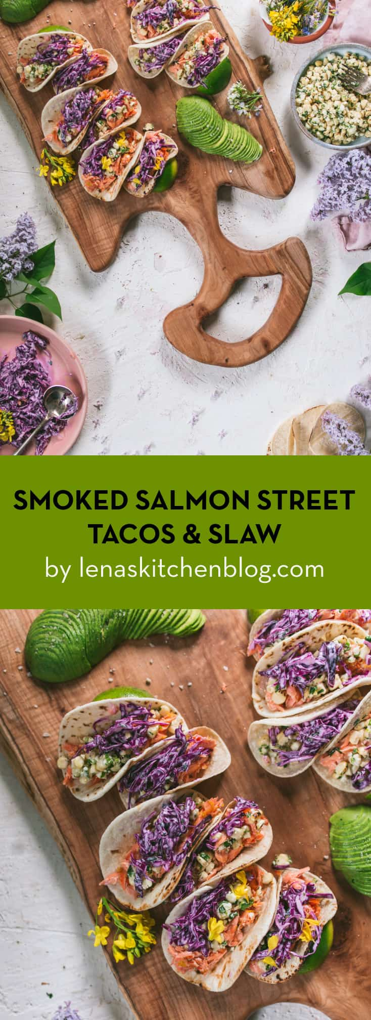 Smoked Salmon Street Tacos with Purple Cabbage slaw by LENASKITCHENBLOG.COM