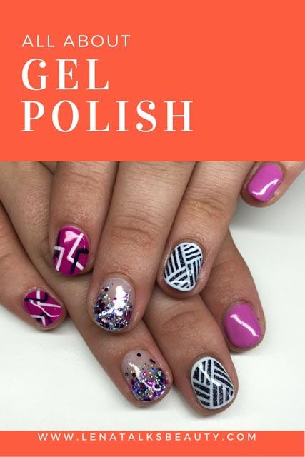 What is gel polish - Lena Talks Beauty explains
