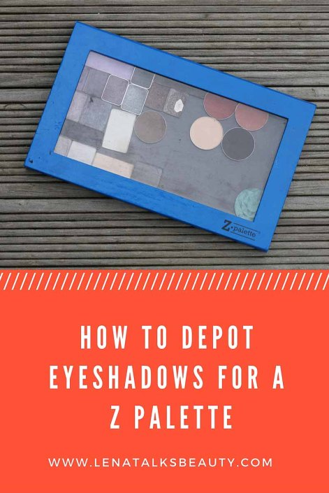 How to depot eyeshadows for a Z Palette - Lena Talks Beauty teaches you how to remove eyeshadows from their packaging and save space with a Z Palette