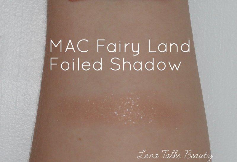 MAC fairy land foiled shadow swatch - lena talks beauty